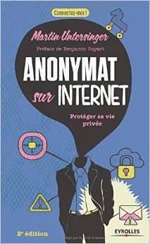 Anonymat sur Internet: Protéger sa vie privée