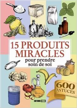 15 produits miracles pour prendre soin de soi