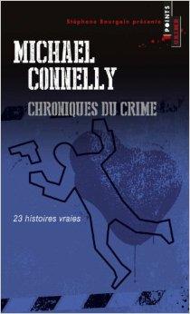 Chroniques du crime: Articles de presse (1984-1992)