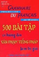 500 bài tập có hướng dẫn văn phạm tiếng Pháp kèm lời giải - Grammaire progressive du français avec 500 excercices 9782090338546 - 9782090381245