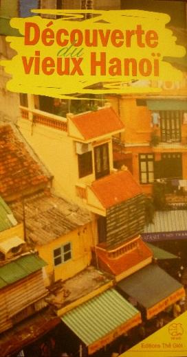 Decouvert du vieux Hanoi