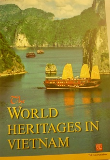 The world heritages in Vietnam