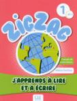Zigzag 1 A1 - J'apprends à lire et à écrire