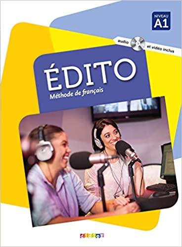 Edito - Méthode de français niveau A1, Livre de l'élève -