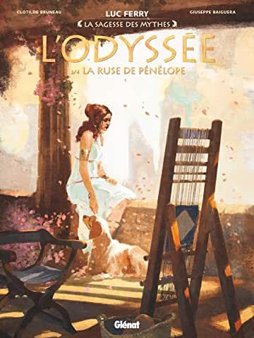 L'odyssée Tome 3 - Album  La ruse de Pénélope