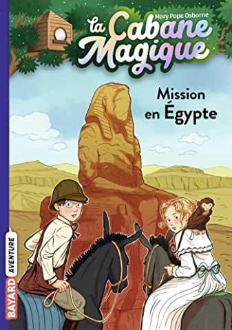La cabane magique Tome 46 - Poche  Mission en Egypte