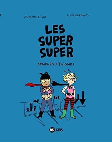 Les Super Super Tome 1 - Album Semeurs d'énigmes