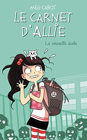 Le carnet d'Allie Tome 2 La nouvelle école  - Grand Format