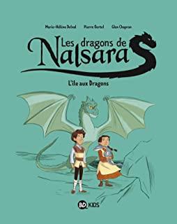Les dragons de Nalsara Tome 1 - Album l'Il aux dragons