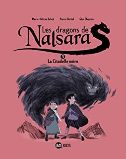 Les dragons de Nalsara Tome 3 - Album La citadelle noire