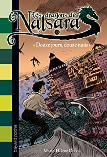 Les dragons de Nalsara Tome 13 - Poche Douze jours, douze nuits