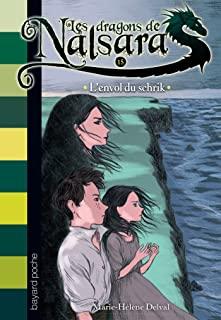 Les dragons de Nalsara Tome 15 - Poche L'envol du schrik