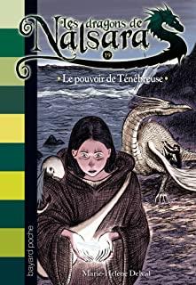 Les dragons de Nalsara Tome 19 - Poche Le pouvoir de Ténébreuse
