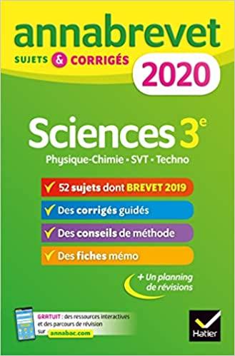 Annales du brevet Annabrevet 2020 Sciences (Physique-chimie SVT Technologie) 3e. 54 sujets corrigés