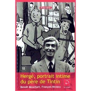 Herge, portrait intime du père de Tintin (Grands caractères)