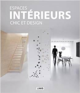 Espaces intérieurs chic et design