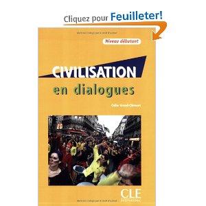 Civilisation en dialogues - Niveau débutant - Livre +  1 CD audio