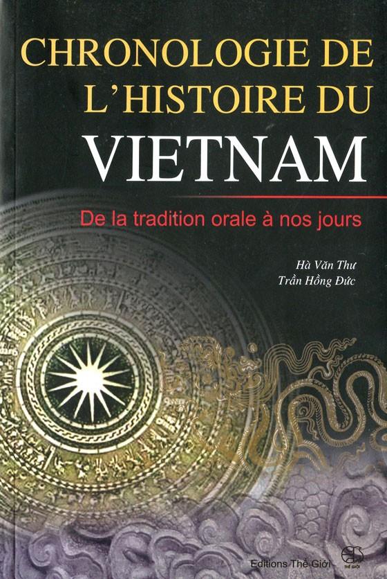 Tom tat nien bieu lich su VN (P)/Chronologie de l'histoire du Vietnam - De la tradition orale à nos jours