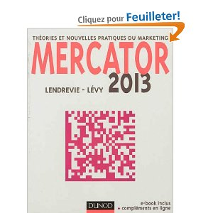 Mercator 2013 - Théories et nouvelles pratiques du marketing