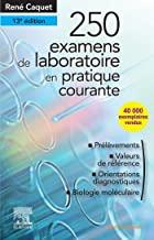 250 examens de laboratoire en pratique courante - Grand Format
