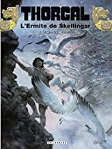 Thorgal Tome 37 - Album L'ermite de Skellingar