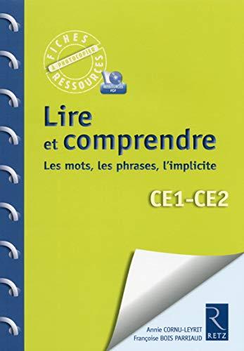 Lire et comprendre - Les mots, les phrases, l'implicite CE1-CE2 avec 1 Cédérom