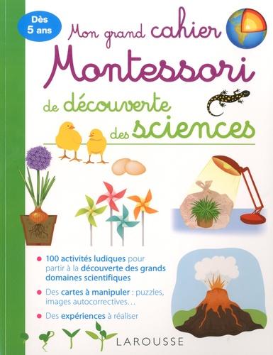Mon grand cahier Montessori de découverte des sciences