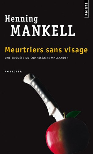 Meurtriers Sans Visage (Points) (French Edition)