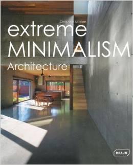 Extreme Minimalism : Architecture