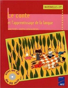 Le conte à la Maternelle et au CP (avec CD audio)