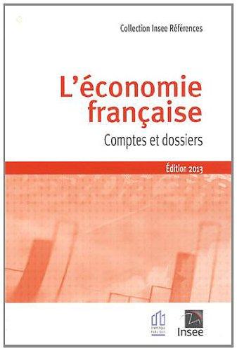 L'économie française : Comptes et dossiers, rapport sur les comptes de la nation 2012