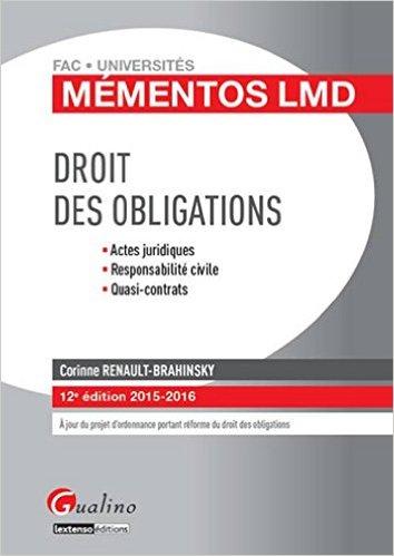DROIT DES OBLIGATIONS. 12E EDITION 2015-2016