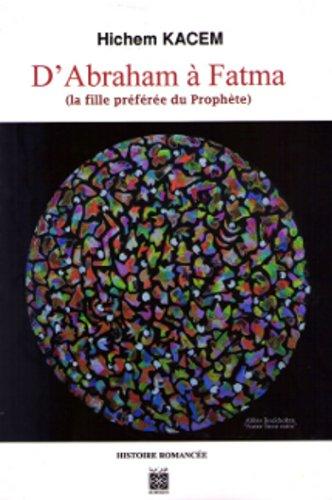 D'Abraham à Fatma