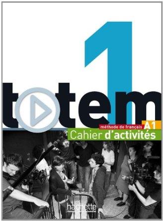 Totem 1 : Cahier d'activités + CD audio
