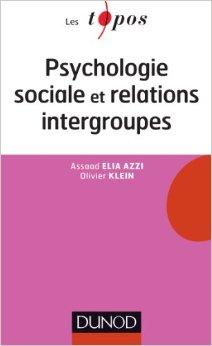 Psychologie sociale et relations intergroupes