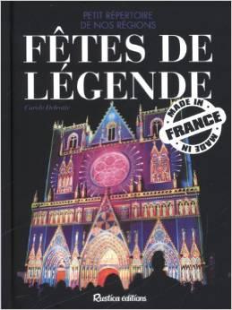 Fêtes de légendes : Petit répertoire de nos régions