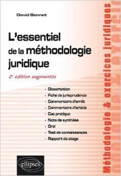 L'Essentiel de la Méthodologie Juridique Cas Pratique Commentaire d 'Arrêt Note de Synthèse
