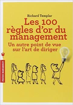 LES 100 REGLES D'OR DU MANAGEMENT