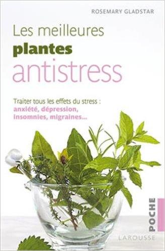 Les meilleures plantes antistress