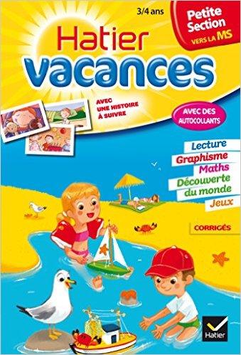 Cahier de vacances de la Petite Section vers la Moyenne Section