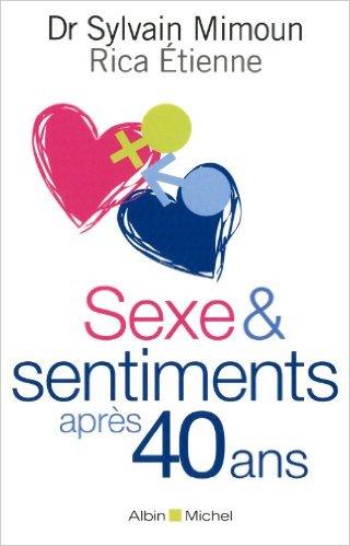 Sexe & sentiments après 40 ans