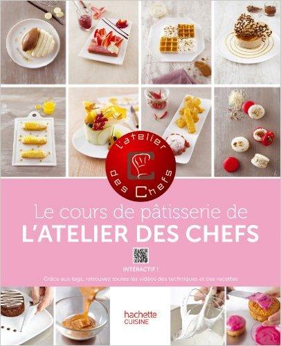 Le cours de pâtisserie de l'atelier des Chefs