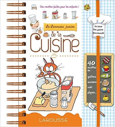 Larousse Junior de la cuisine (French Edition)