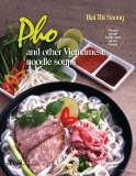 Pho and other Vietnamese noodle soups
