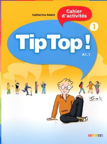 TIP TOP ! NIVEAU 1 CAHIER