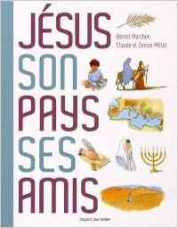 Jésus, son pays, ses amis