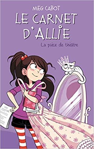 Le carnet d'Allie - La pièce de théâtre Broché