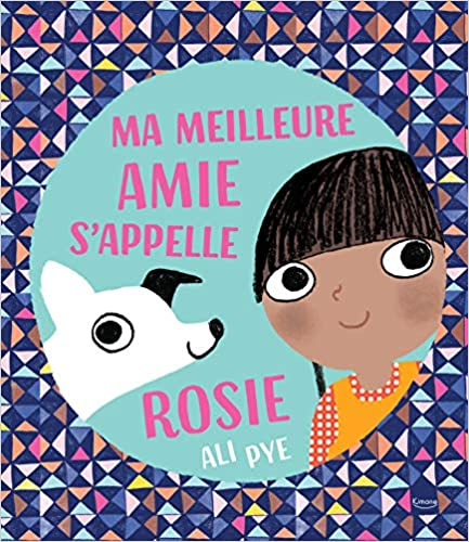 Ma meilleure amie s'appelle Rosie