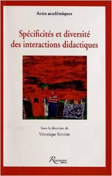Spécificités et diversité des interactions didactiques