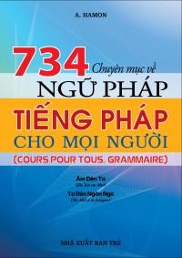 734 chuyên mục về ngữ pháp tiếng Pháp cho mọi người